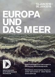 DHM Ausstellung - Europa und das Meer